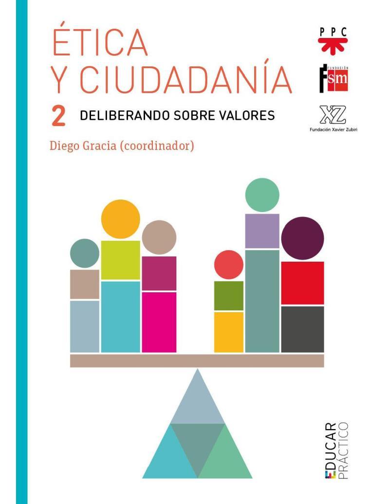 Ética y ciudadanía 2 – Diego Gracia