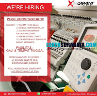 We Are Hiring at Xprogarment Surabaya Terbaru Desember 2019