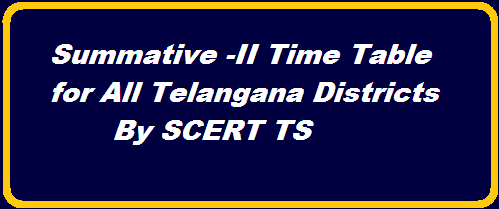 TS SCERT SA Summative Assessment II Time Table | SA Table in Telangana | Final Examinations Time Table in TS by SCERT| Annual Examinations Schedule anounced | Schedule for Summative Assessment II in Telangana Districts| SA-II Examinations for Class I-IX from 09.03.2016 to 16.03.2016 communication of Time Table http://www.tsteachers.in/2016/02/sa-summative-assessment-ii-time-table-for-whole-telangana-scert-ts.html