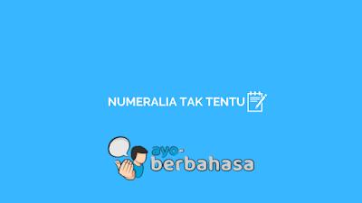 contoh numeralia tak tentu