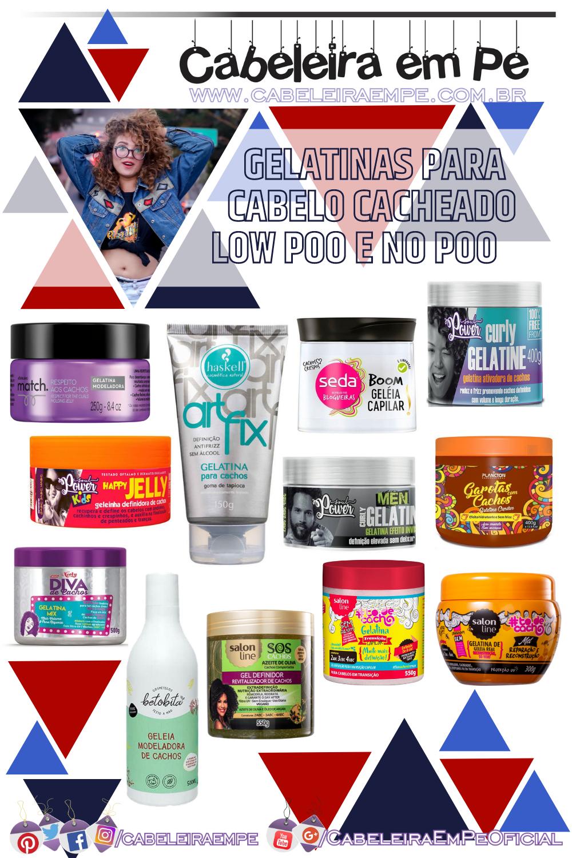 Gel para Cabelo Cacheado No Poo e Low Poo das marcas O Boticário, Haskell, Seda, Soul Power, Plâncton, Niely, Betobita e Salon Line