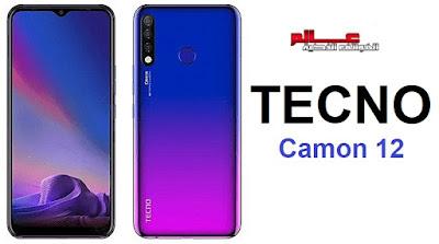 مواصفات جوال تكنو كامون Tecno Camon 12 مواصفات و سعر موبايل تكنو كامون Tecno Camon 12  - هاتف/جوال/تليفون تكنو كامون Tecno Camon 12  -   الامكانيات و الشاشه و الكاميرات تكنو Tecno Camon 12 -  البطاريه و المميزات و العيوب تكنو Tecno Camon 12 و التقيم تكنو Tecno Camon 12 - جوال تكنو Tecno Camon 12  .