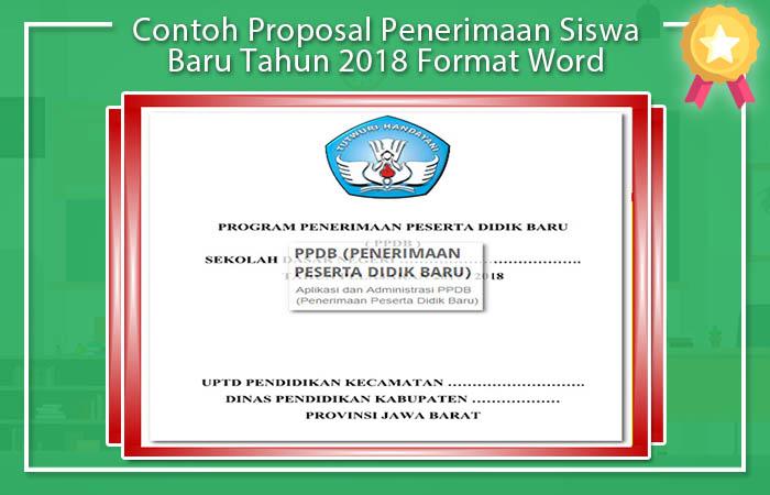 Contoh Proposal Penerimaan Siswa Baru Tahun 2018 Format Word