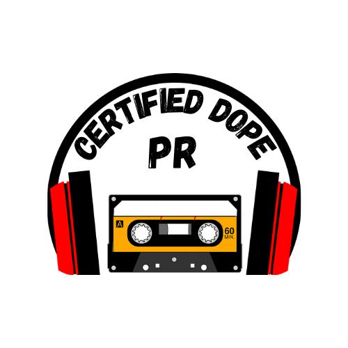 Certified Dope PR