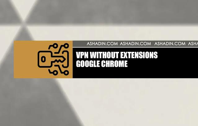 Cara melewati Internet Positif tanpa Extensions di Google Chrome