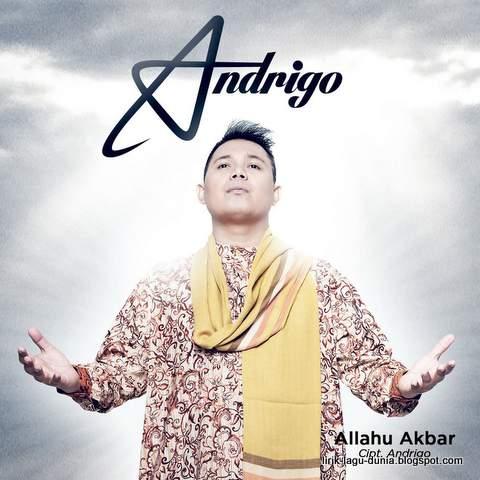 Lirik Lagu Andrigo - Allohu Akbar