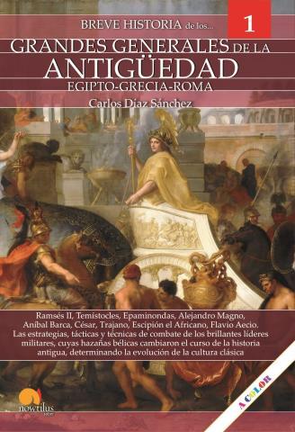 Breve historia de los grandes generales de la Antiguedad Vol. 1