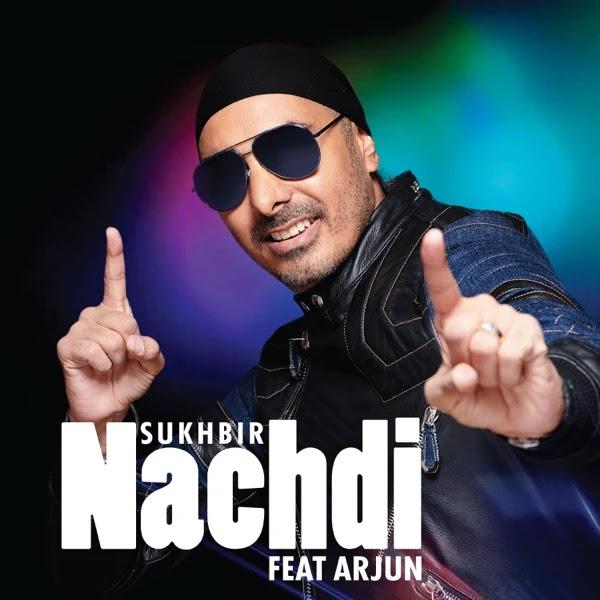 Nachdi Song Lyrics - Sukhbir ft Arjun