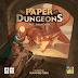 [Prime impressioni] Paper Dungeons