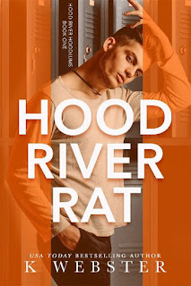 Hood River Rat | Hood River Hoodlums #1 | K. Webster