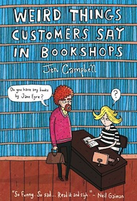 https://www.goodreads.com/book/show/12640991-weird-things-customers-say-in-bookshops