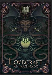 Lovecraft: Re-Imaginado