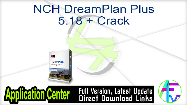 NCH DreamPlan Plus 5.18 + Crack | 4 MB