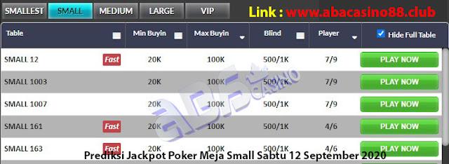 prediksi jackpot poker meja small sabtu 12 september 2020
