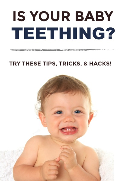 TEETHING MADE EASY (tips, remedies, hacks, & more!) #teethingremedies #teethingbaby #teethingbabyremedies #teething #babyteething #parenting