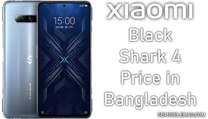 Xiaomi Black Shark 4, Xiaomi Black Shark 4 Price, Xiaomi Black Shark 4 Price in Bangladesh