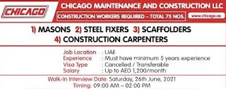Chicago Maintenance And Construction LLC Requirements For  Masons, Steel Fixers, Scaffolders, Construction Carpenters  in Dubai