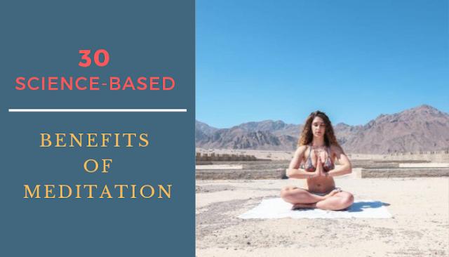30 Science-Based Benefits of Meditation
