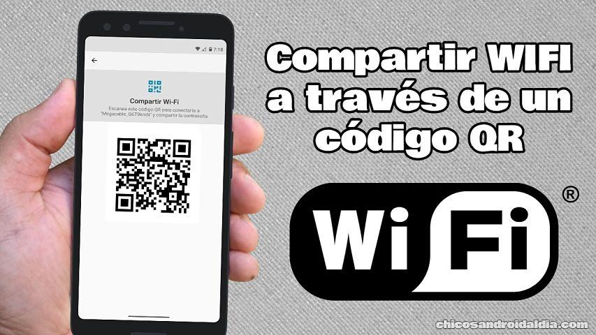 Cómo compartir WiFi a través de un código QR en Android