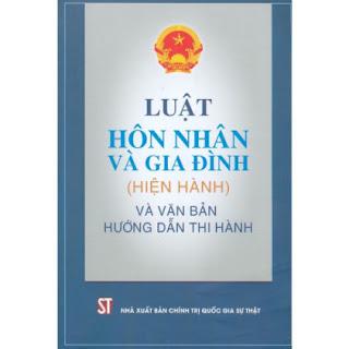 Luật Hôn Nhân Và Gia Đình (Hiện Hành) Và Văn Bản Hướng Dẫn Thi Hành ebook PDF EPUB AWZ3 PRC MOBI