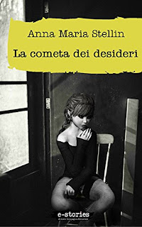 La Cometa Dei Desideri Di Anna Maria Stellin PDF