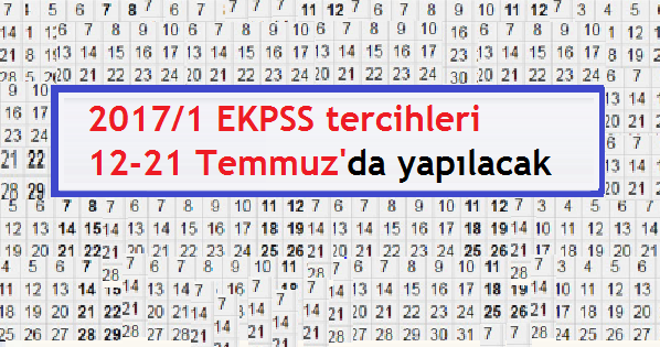 2017/1 Ekpss tercihleri 12-21 Temmuz'da yapılacak