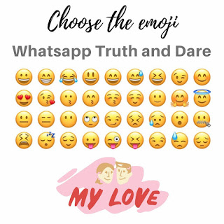 Whatsapp Truth and Dare Questions Answers Game Choose the emoji