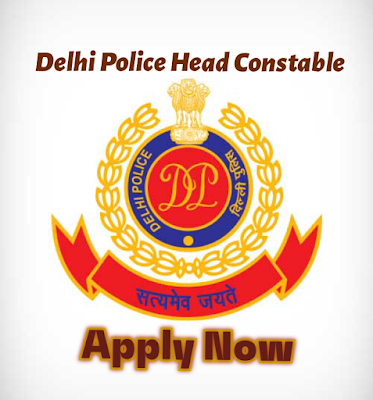 Delhi Police Head Constable New Vacancy Released Check Eligibility, Syllabus, Apply at sarkarinaukariexam.com