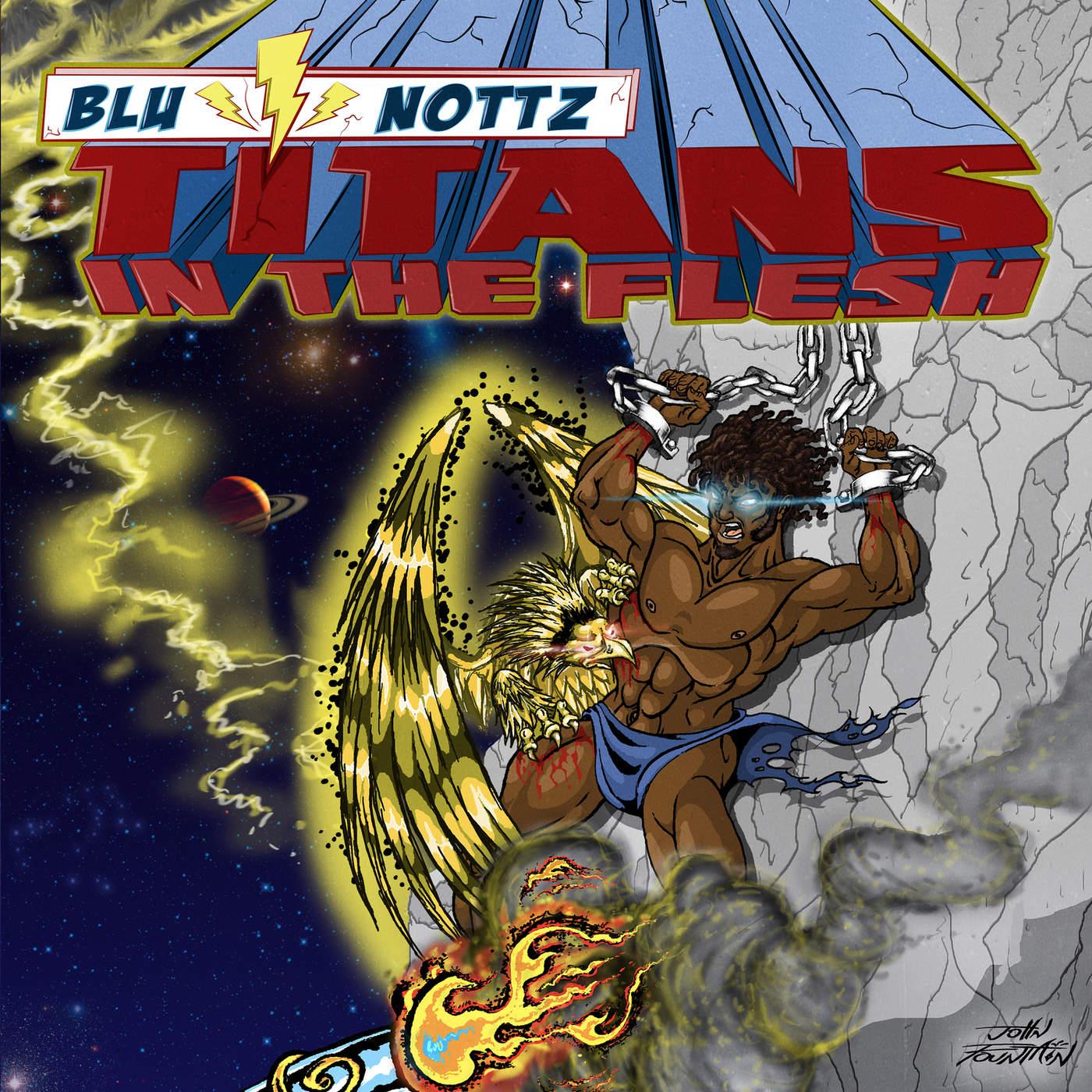 Blu & Nottz - Titans in the Flesh Cover