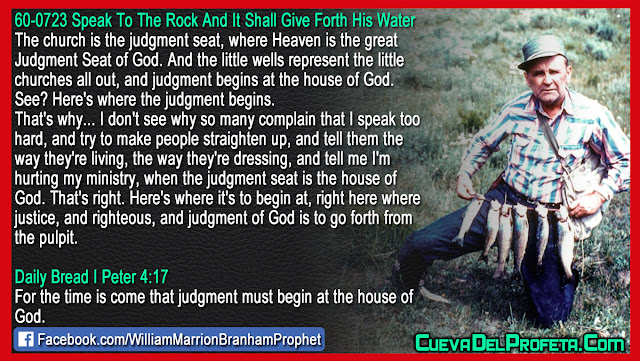 Here is where the judgment of God begins - William Branham Quotes