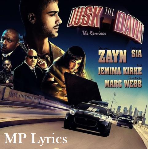 lyrics dusk till dawn | Dusk Till Dawn [Zayn Malik]