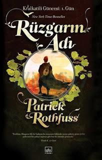 Patrick Rothfuss - Rüzgarın Adı - Kral Katili Güncesi 1. Gün