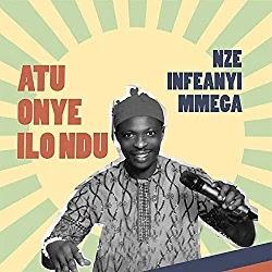 MUSIC: Nze Ifeanyi Mmega - Nku Na Uli Special
