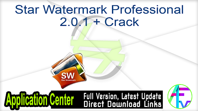 Star Watermark Professional 2.0.1 + Crack
