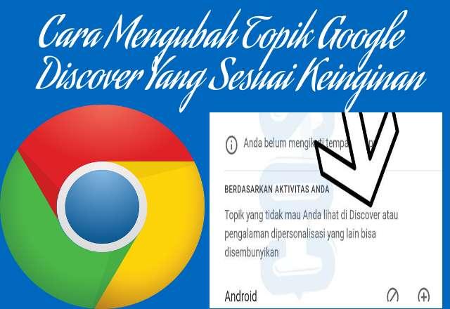 Cara Mengubah Topik Google Discover Yang Sesuai Keinginan