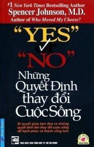 Yes Or No - Những Quyết Định Thay Đổi Cuộc Sống - Spencer Johnson