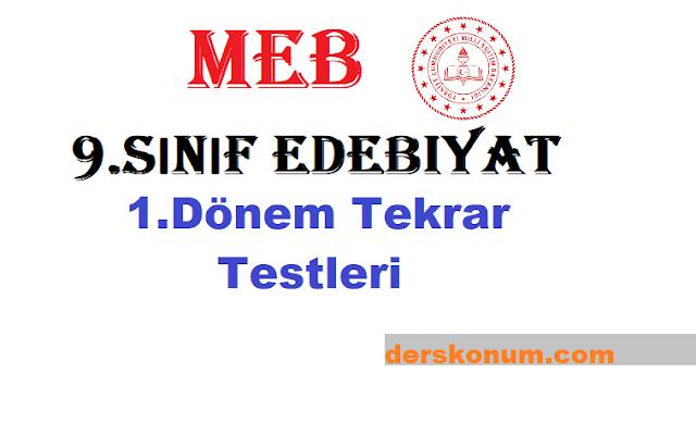 9.Sınıf Edebiyat MEB 1.Dönem Genel Tekrar Testi ve Cevapları PDF
