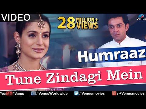 Tune Zindagi Mein Song Download Humraaz 2002 Hindi