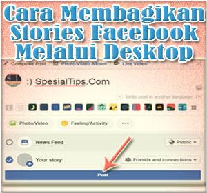 Cara Mudah Membagikan Stories Facebook Melalui Desktop