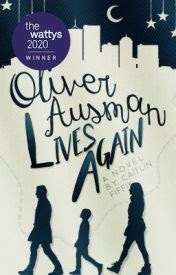 Novel Oliver Ausman Lives Again by Caitlin
