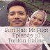 Suri Hati Mr Pilot Episode 10 (Episode 1 - 16)