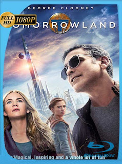 Tomorrowland(2015) HD [1080p] Latino [GoogleDrive] SilvestreHD