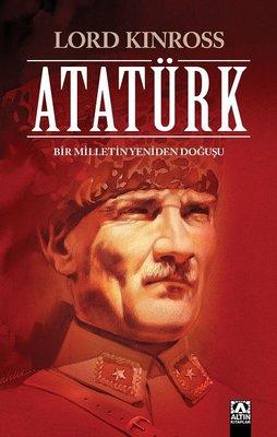 Atatürk Bir Milletin Yeniden Doğuşu - Lord Kinross - EPUB PDF Ekitap indir