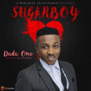 Sugarboy – Dada Omo