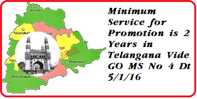 TS GO 4 Promotions Minimum Service 2 years in Telangana