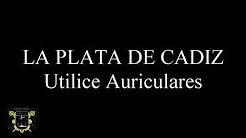 """Marcha """"La Plata de Cádiz"""" en sonido 8D"""