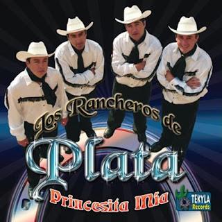 los rancheros de plata princesita mia