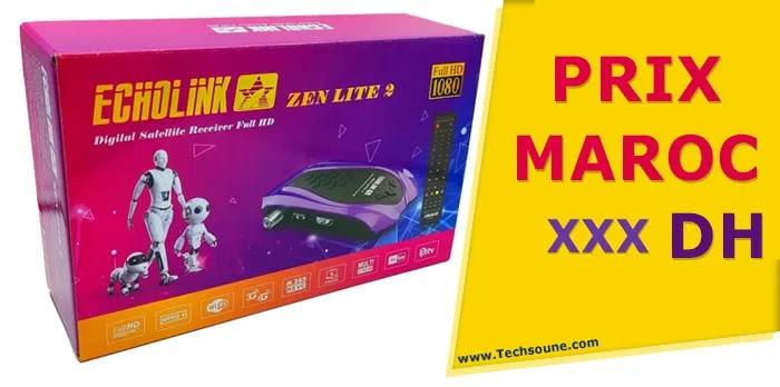 Echolink Zen Lite 2 prix maroc