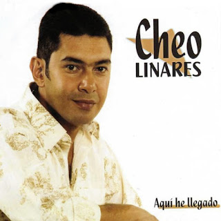 AQUI HE LLEGADO - CHEO LINARES (2006)