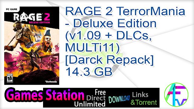 RAGE 2 TerrorMania – Deluxe Edition (v1.09 + DLCs, MULTi11) [Darck Repack] 14.3 GB